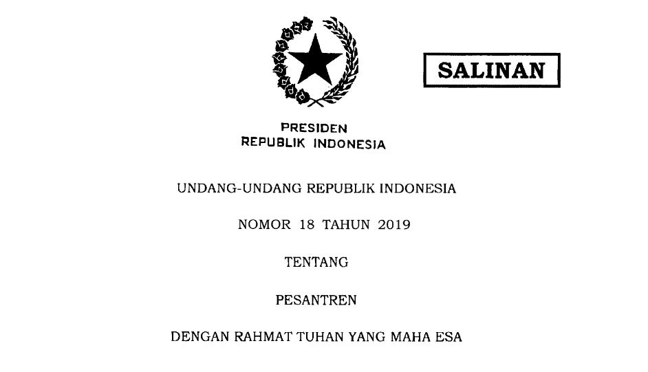 Undang-Undang Republik Indonesia Nomor 18 Tahun 2019 Tentang Pesantren