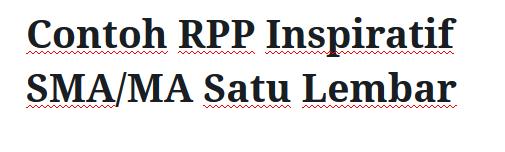 Contoh-RPP-Inspiratif-SMA-MA-Satu-Lembar