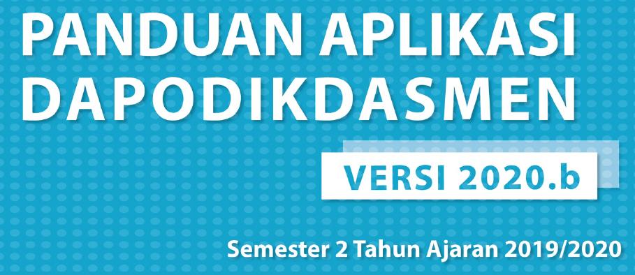 Panduan-Penggunaan-Aplikasi-Dapodik-Versi-2020.b