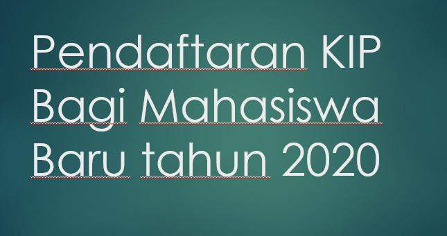 Pendaftaran-KIP-Bagi-Mahasiswa-Baru-tahun-2020