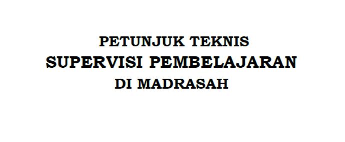 Juknis-Supervisi-Pembelajaran-di-Madrasah-terbaru