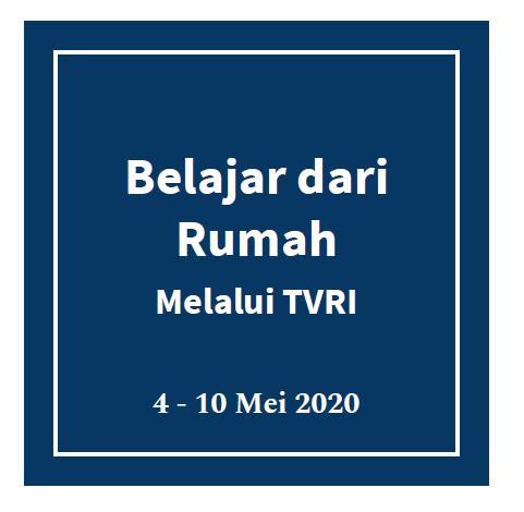 Panduan-Belajar-Siswa-dari-Rumah-Untuk-Orang-Tua-Melalui-TVRI-4-10-Mei-2020