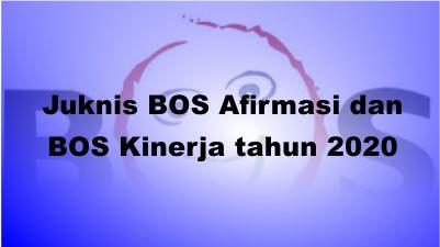 Juknis-BOS-Afirmasi-dan-BOS-Kinerja-tahun-2020