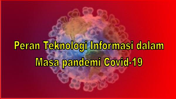Peran-Teknologi-Informasi-dalam-Masa-pandemi-Covid-19