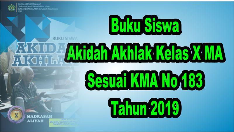 Buku Siswa Akida Akhlak Kelas X MA Sesuai KMA 183 Tahun 2019