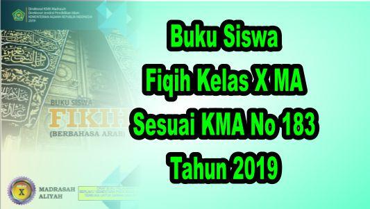 Buku Siswa Fiqih Kelas X MA Sesuai KMA 183 Tahun 2019