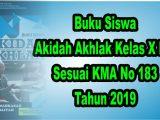 Buku-Siswa-Akida-Akhlak-Kelas-X-MA-Sesuai-KMA-183-Tahun-2019