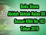 Buku-Siswa-Akida-Akhlak-Kelas-XII-MA-Sesuai-KMA-183-Tahun-2019