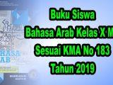 Buku-Siswa-Bahasa-Arab-Kelas-X-MA-Sesuai-KMA-183-Tahun-2019
