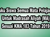 Buku-Siswa-Semua-Mata-Pelajaran-Untuk-Madrasah-Aliyah-MA-Sesuai-KMA-183-Tahun-2019