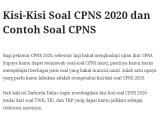 Kisi-Kisi Soal CPNS 2020 dan Contoh Soal CPNS