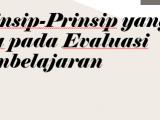 Prinsip-Prinsip-yang-ada-pada-Evaluasi-Pembelajaran